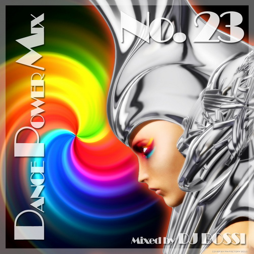 Dj Bossi - Dance Power Mix 23