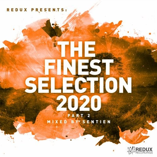 Redux Presents: The Finest Collection 2020 part 2 (Mixed by Sentien) (2020)